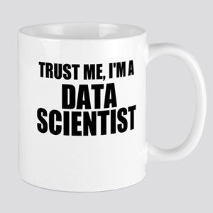 Trust Me, I'm A Data Scientist Mugs